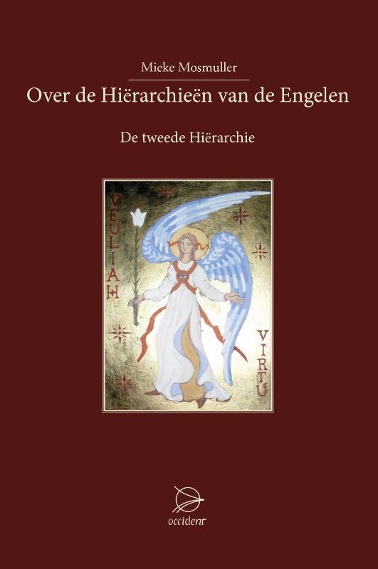 Over de Hierarchieën van de Engelen