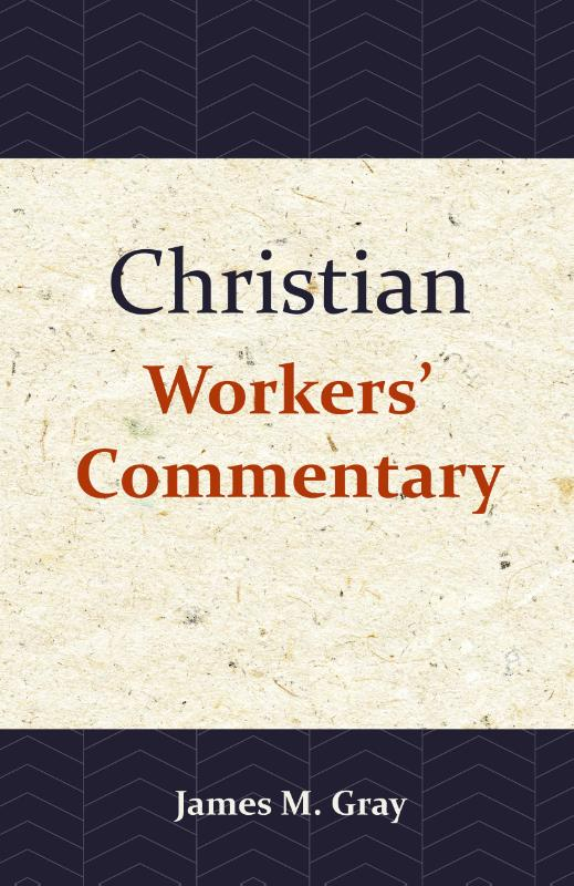 Christian Workers' Commentary