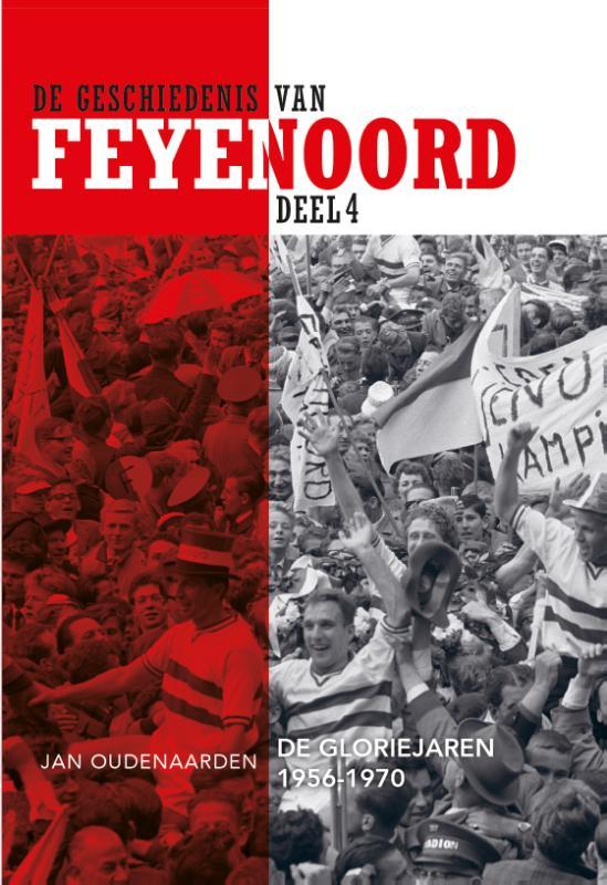 De Geschiedenis van Feyenoord, deel 4 (1956-1970)