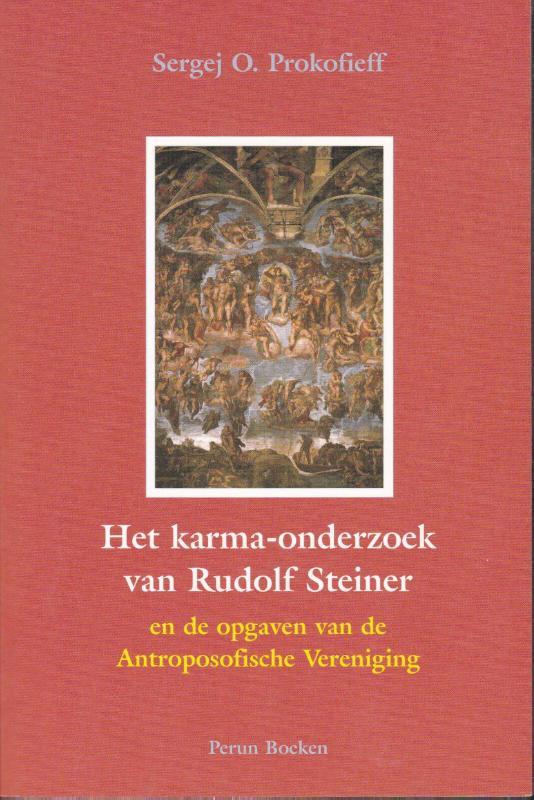 Het karma-onderzoek van Rudolf Steiner en de opgaven van de Antroposofische Vereniging