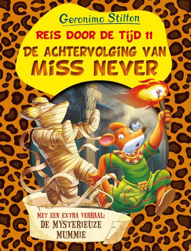 De achtervolging van Miss Never
