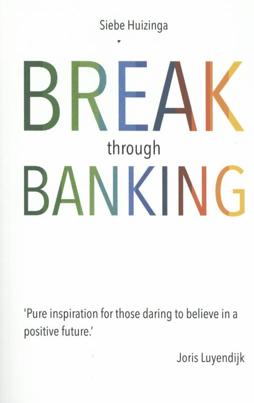 Break through banking