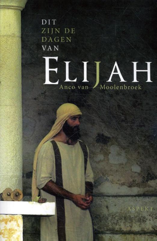 Dit zijn de dagen van Elijah
