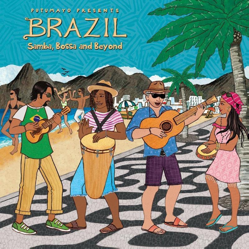 Putumayo presents- Brazil : samba, bossa and beyond