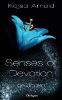 Senses of Devotion 1 - gefangen