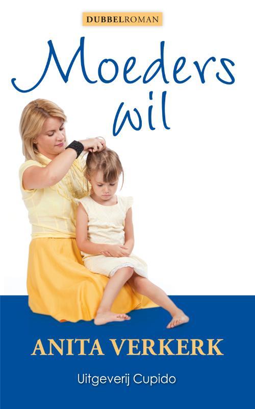 Moeders wil
