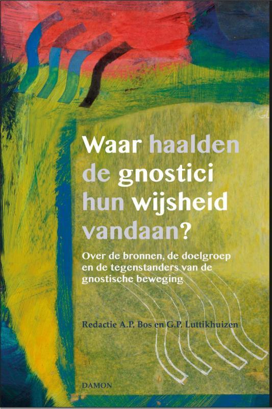 Waar haalden de gnostici hun wijsheid vandaan?