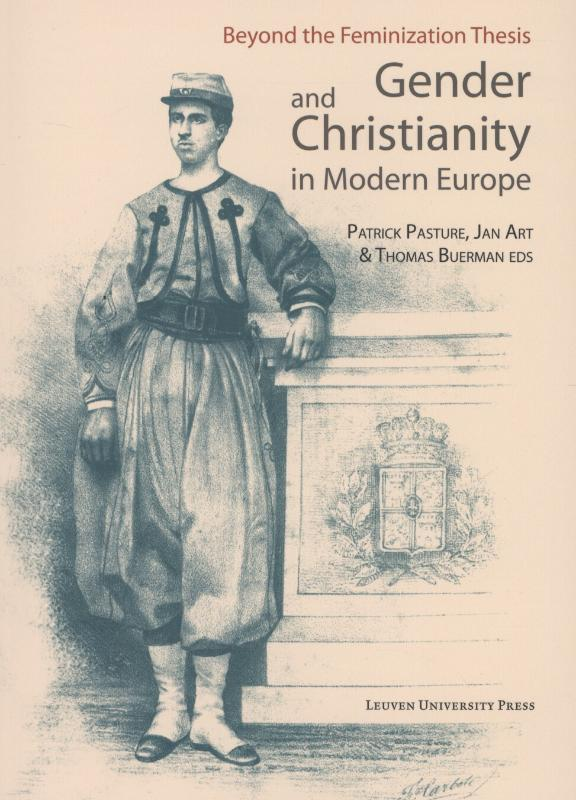 Beyond the feminization thesis and gender and christianity in modern Europe