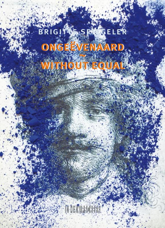 Ongeëvenaard / Without Equal