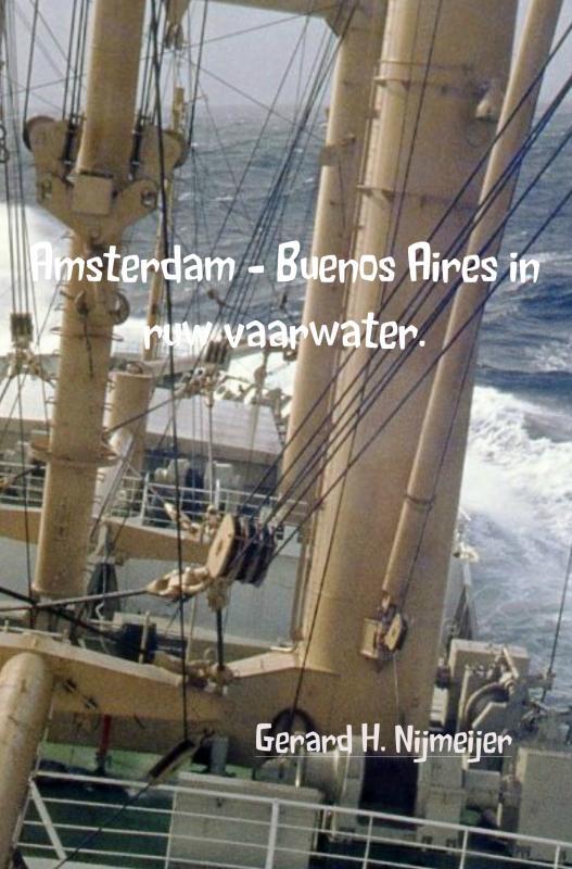 Amsterdam - Buenos Aires in ruw vaarwater.