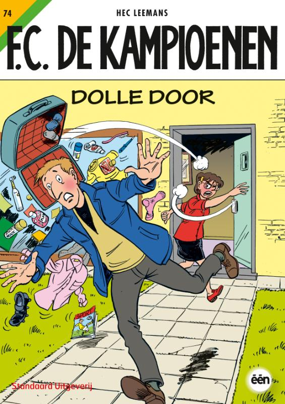 FC De Kampioenen 74 Dolle Door