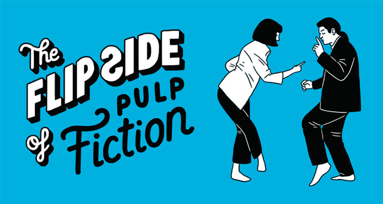 The Flip Side of...Pulp Fiction