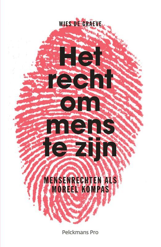 Het recht om mens te zijn
