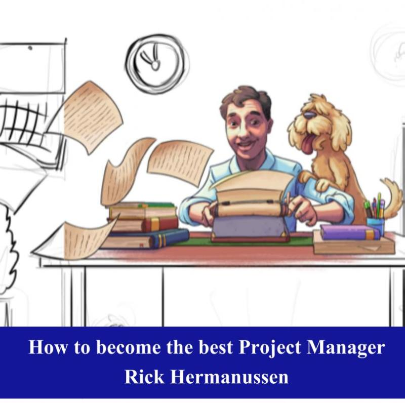 How to become the best Project Manager