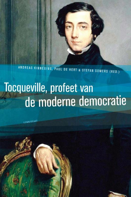 Tocqueville, profeet van de moderne democratie