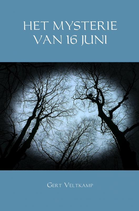 HET MYSTERIE VAN 16 JUNI