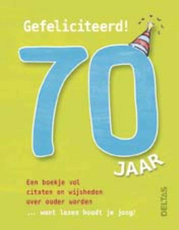 Gefeliciteerd! 70 jaar