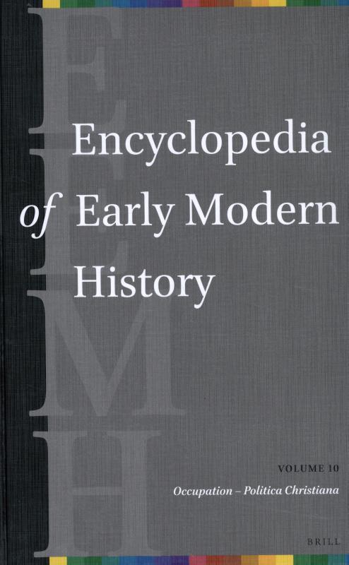 Encyclopedia of Early Modern History, volume 10