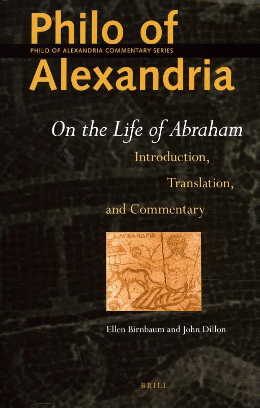 Philo of Alexandria: On the Life of Abraham
