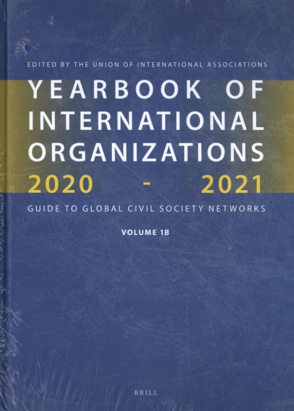 Yearbook of International Organizations 2020-2021, Volumes 1A & 1B (SET)