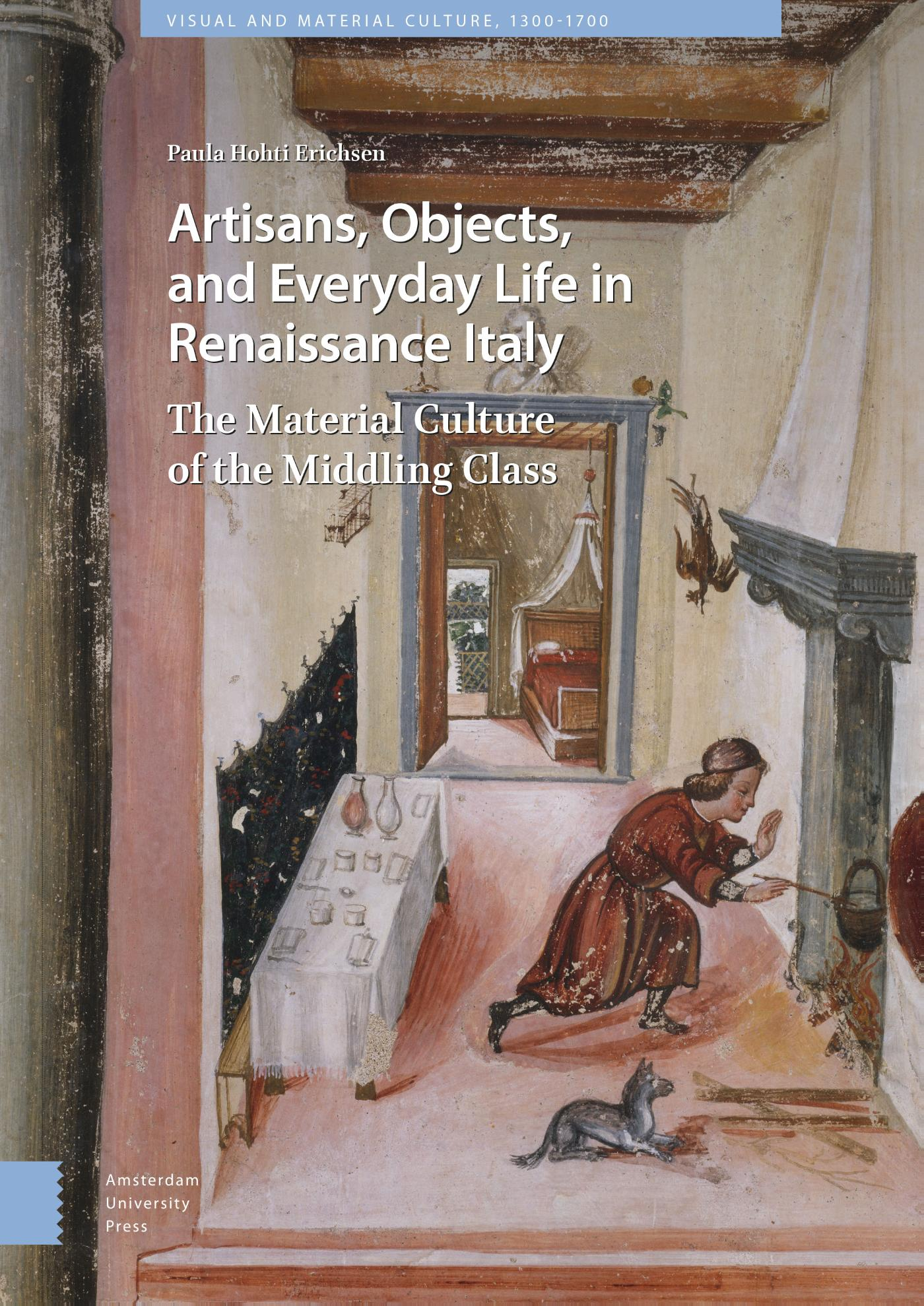 Artisans, Objects and Everyday Life in Renaissance Italy