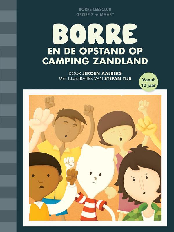 Borre en de opstand op camping Zandland