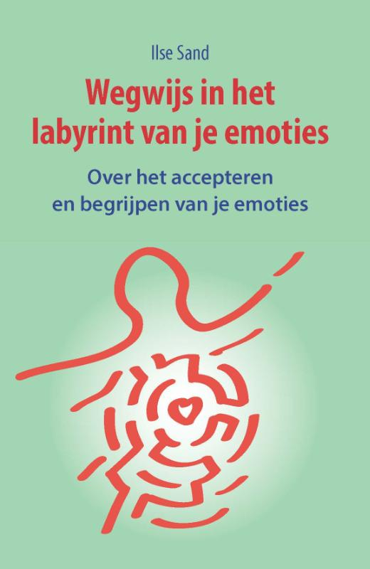 Wegwijs in het labyrint van je emoties
