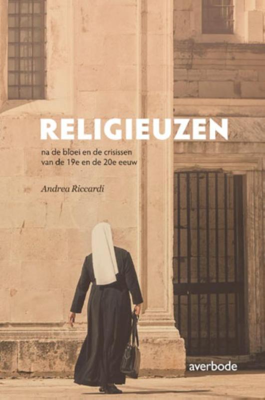 Religieuzen na de bloei en de crisissen van de 19e en de 20e eeuw