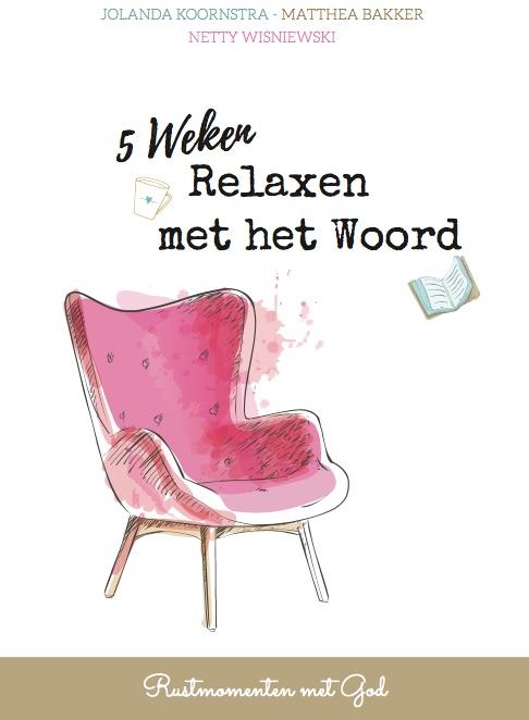 5 Weken Relaxen met het Woord