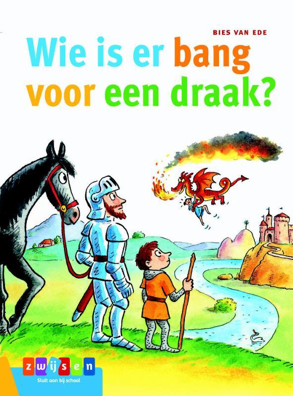 Wie is er bang voor een draak?