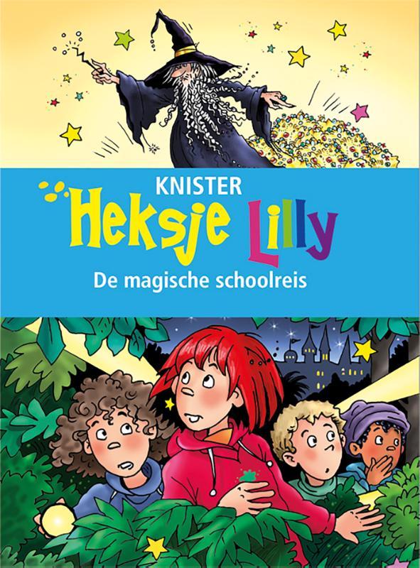 Heksje Lilly. De magische schoolreis