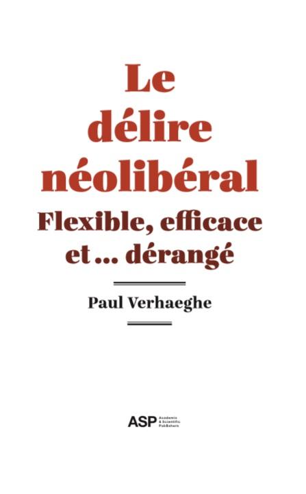 Le delire neoliberal