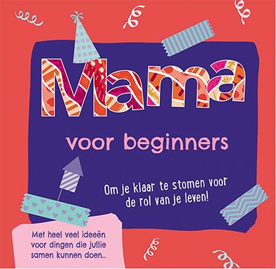 Mama voor beginners