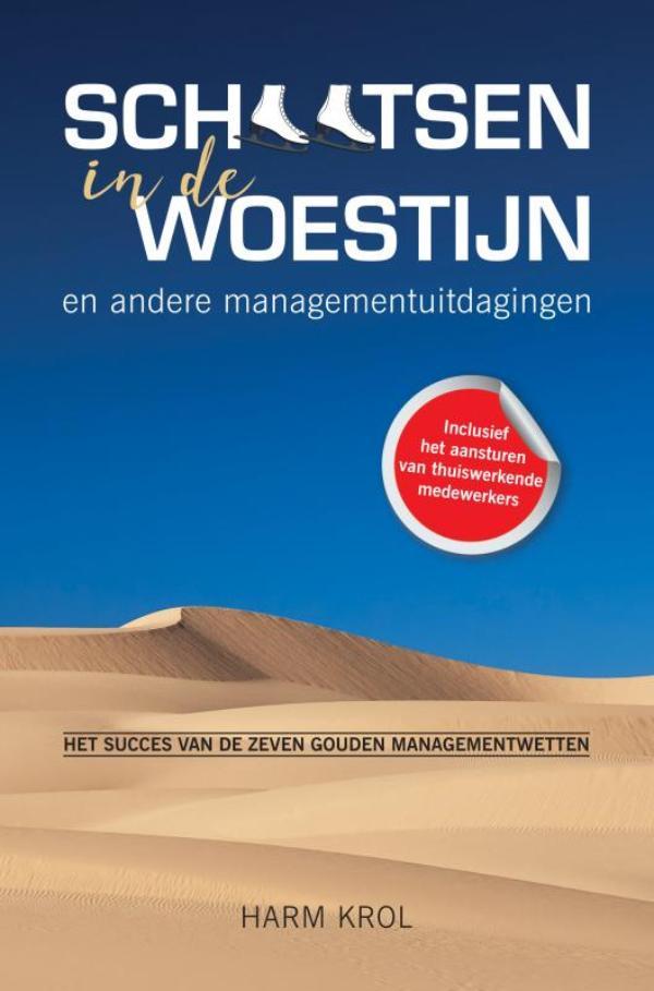 Schaatsen in de woestijn en andere managementuitdagingen