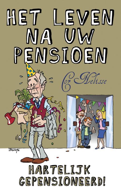 Het leven na uw pensioen