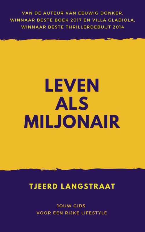 Leven als miljonair