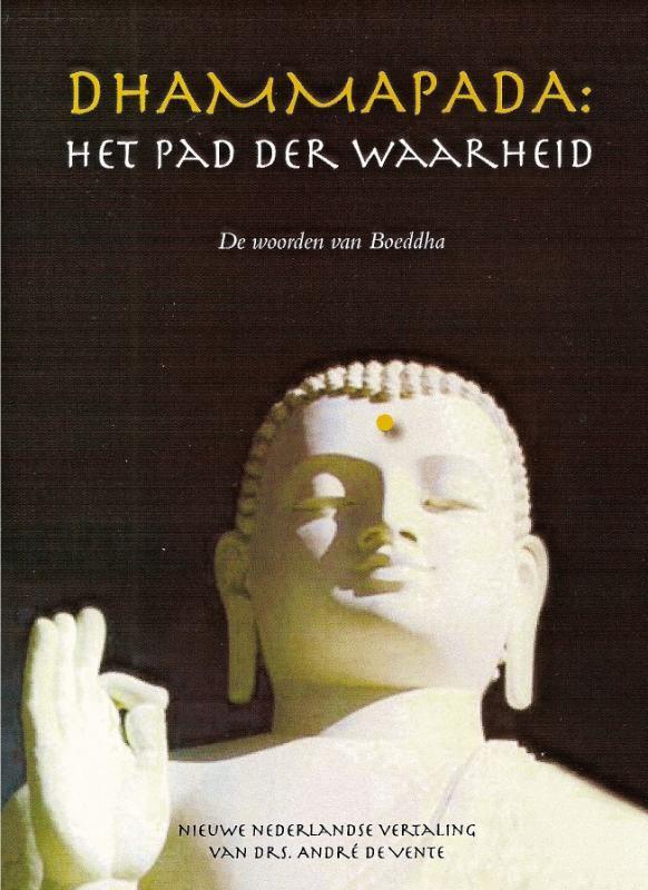 Dhammapada: Het pad der Waarheid