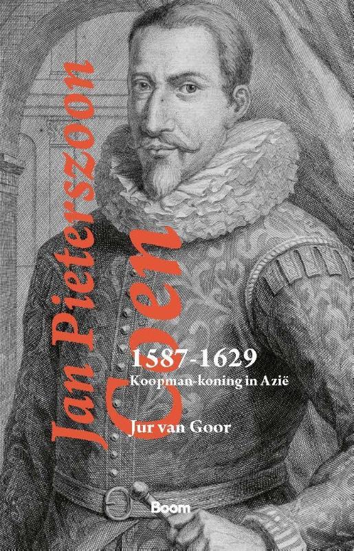Jan Pieterszoon Coen 1587-1629