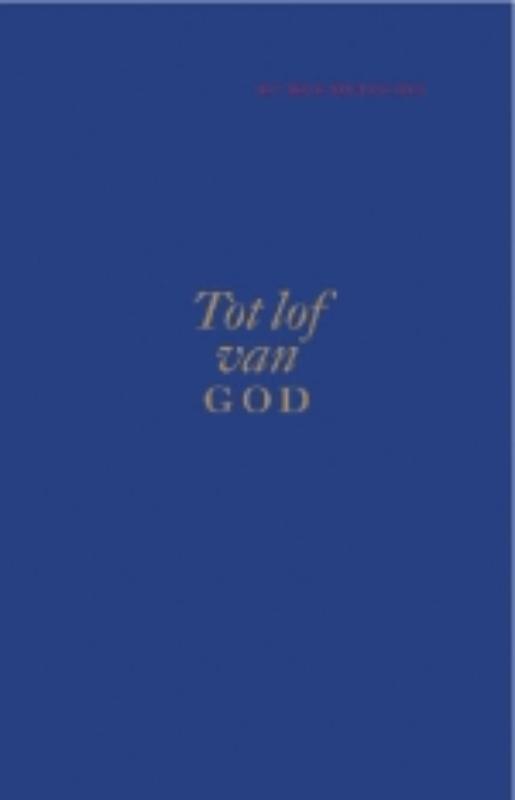 Tot lof van God