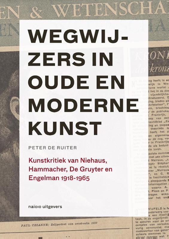 Wegwijzers in oude en moderne kunst, 1918-1965