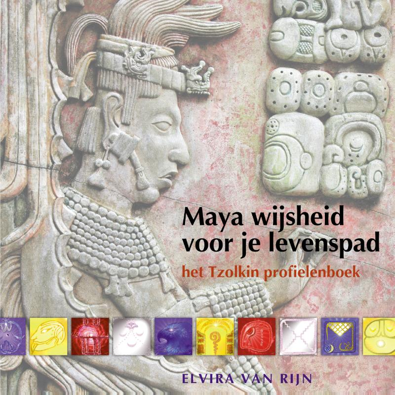 Maya wijsheid voor je levenspad