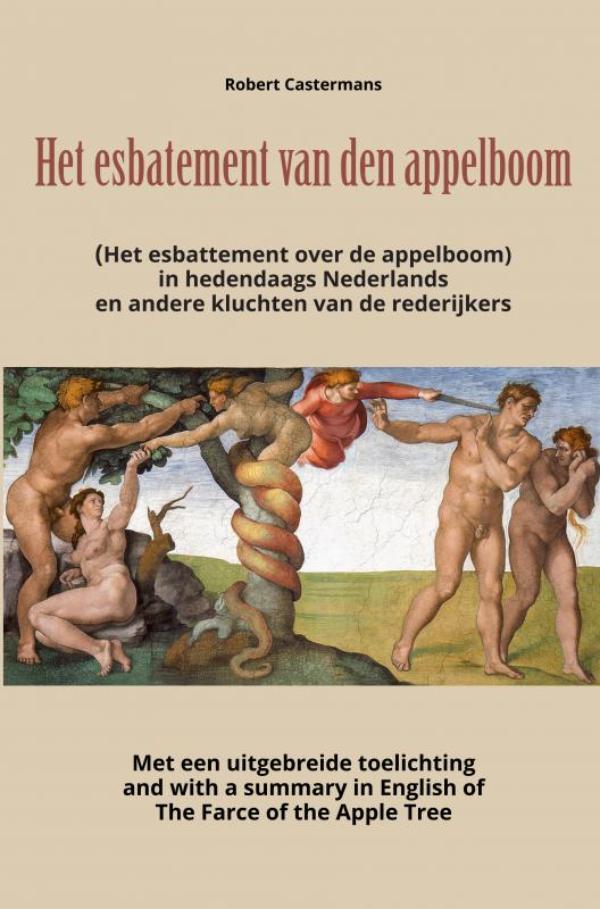 Het esbatement van den appelboom (Het esbattement over de appelboom) in hedendaags Nederlands en and