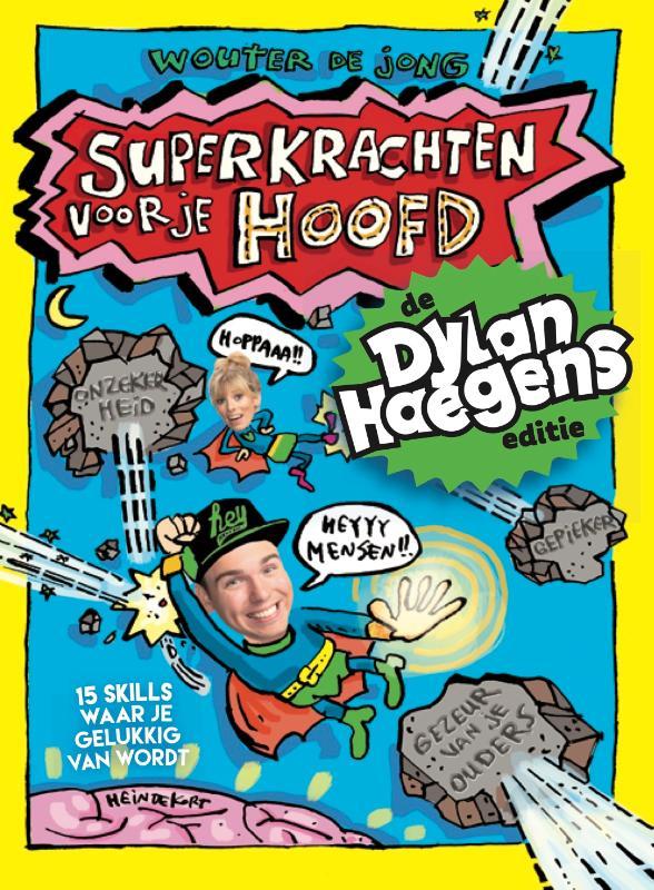 Superkrachten voor je hoofd: De Dylan Haegens-editie