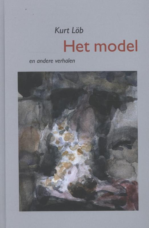 Het model en andere verhalen