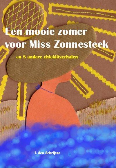 Een mooie zomer voor Miss Zonnesteek