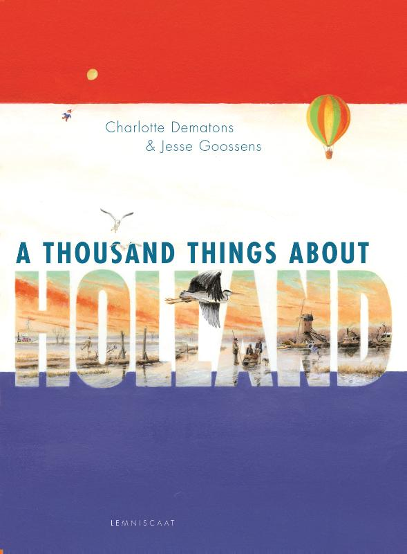 A thousand things about Holland