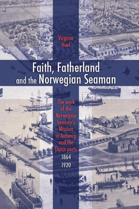 Faith, fatherland and the Norwegian seaman