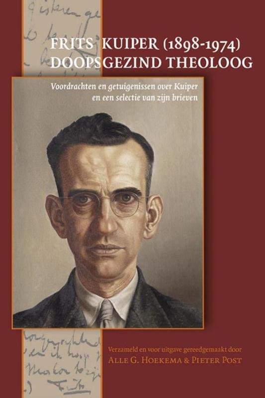 Frits Kuiper (1898-1974) – doopsgezind theoloog