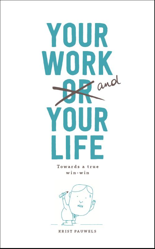 Your work and your life