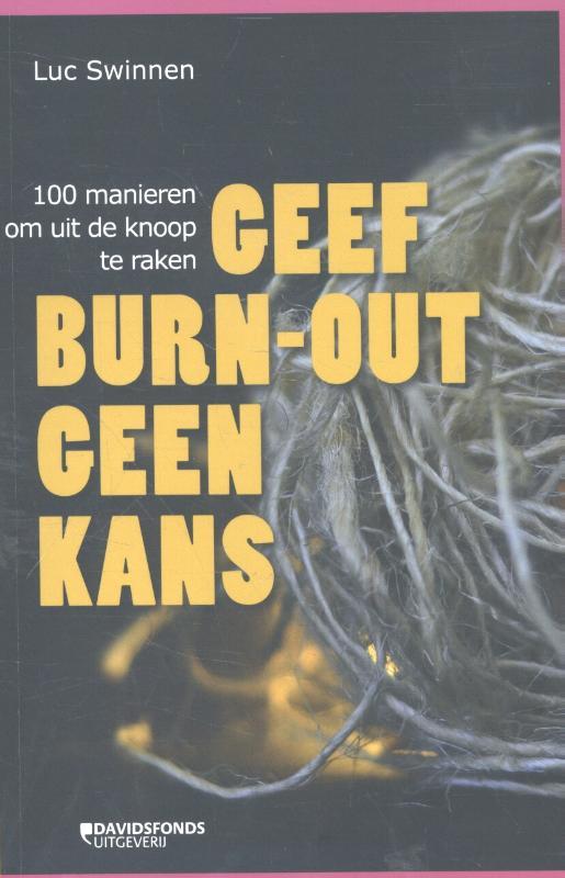 Geef burn-out geen kans